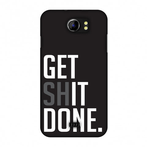 Get Shit Done Slim Hard Shell Case For Micromax Canvas 2 A110