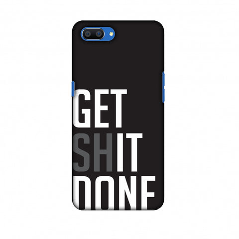 Get Shit Done Slim Hard Shell Case For Oppo Realme C1