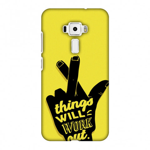 Things Will Work Out Slim Hard Shell Case For Asus Zenfone 3 ZE520KL