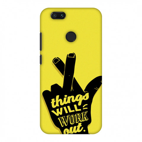 Things Will Work Out Slim Hard Shell Case For Xiaomi MI A1-5X