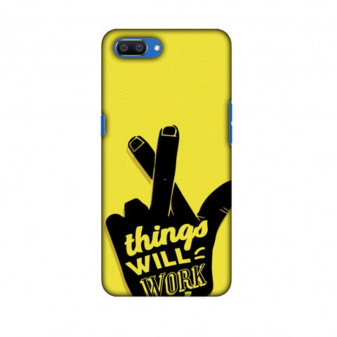 Things Will Work Out Slim Hard Shell Case For Oppo Realme C1