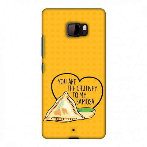 You Are The Chutney To My.. Slim Hard Shell Case For HTC U Ultra