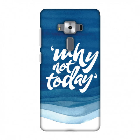Why Not Today! Slim Hard Shell Case For Asus Zenfone 3 Deluxe ZS570KL