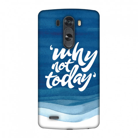 Why Not Today! Slim Hard Shell Case For LG G4