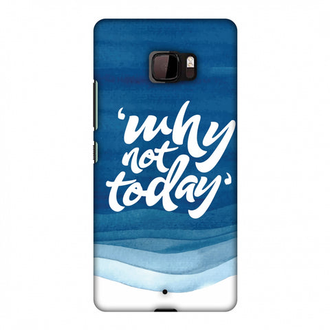 Why Not Today! Slim Hard Shell Case For HTC U Ultra