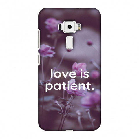 Love Is Patient Slim Hard Shell Case For Asus Zenfone 3 ZE520KL