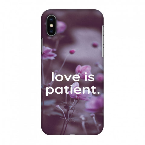 Love Is Patient Slim Hard Shell Case For Apple iPhone X