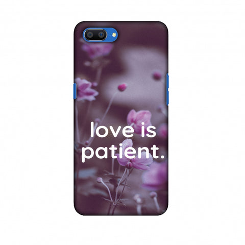 Love Is Patient Slim Hard Shell Case For Oppo Realme C1