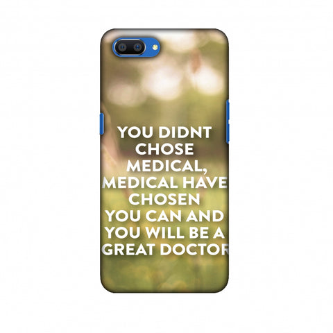 Doctors Quote 2 Slim Hard Shell Case For Oppo Realme C1