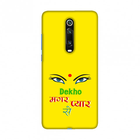 Dekho Magar Pyaar Se- Yellow Slim Hard Shell Case For Redmi K20/K20 Pro