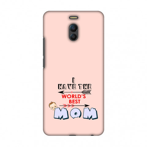 I Have The World's Best Mom - Arrow - Peach Slim Hard Shell Case For Meizu Note 6