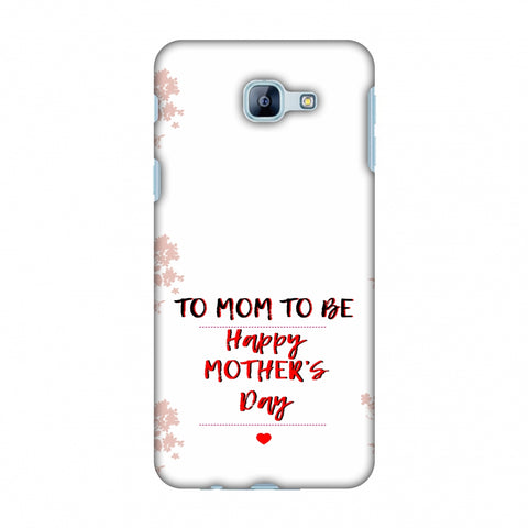Mom To Be - Beige Slim Hard Shell Case For Samsung Galaxy A8 2016