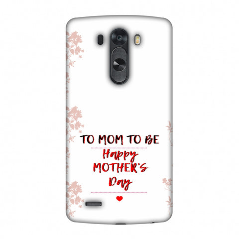 Mom To Be - Beige Slim Hard Shell Case For LG G4
