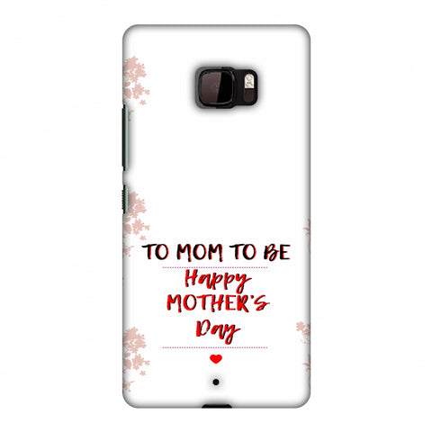 Mom To Be - Beige Slim Hard Shell Case For HTC U Ultra
