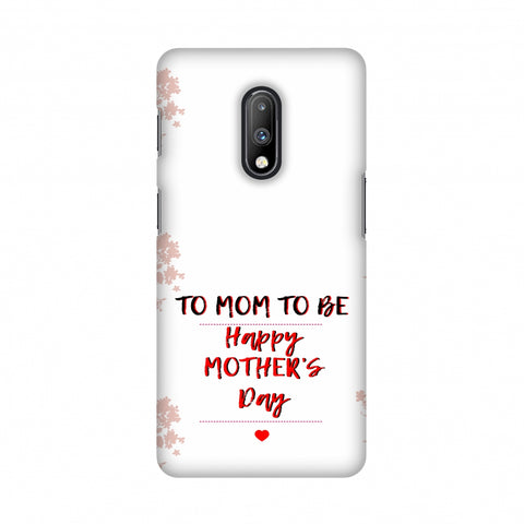 Mom to be- Beige Slim Hard Shell Case For OnePlus 7