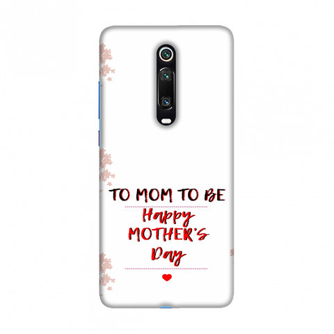 Mom to be- Beige Slim Hard Shell Case For Redmi K20/K20 Pro