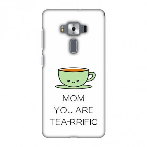 Mom You Are Tea -Rrific - Beige Slim Hard Shell Case For Asus Zenfone 3 Deluxe ZS570KL