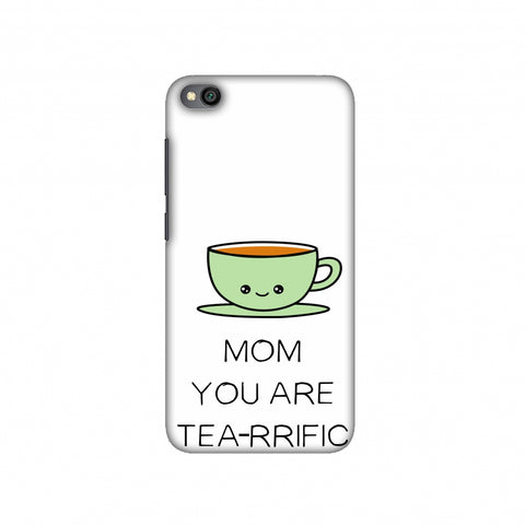 Mom you are Tea-rrific- Beige Slim Hard Shell Case For Redmi Go