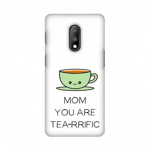 Mom you are Tea-rrific- Beige Slim Hard Shell Case For OnePlus 7