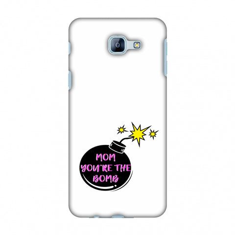 Mom You Are The Bomb - Beige Slim Hard Shell Case For Samsung Galaxy A8 2016