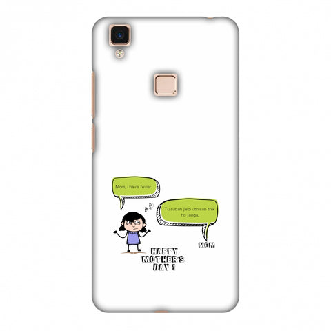 Mom, I Have Fever - Girl Slim Hard Shell Case For Vivo V3 Max