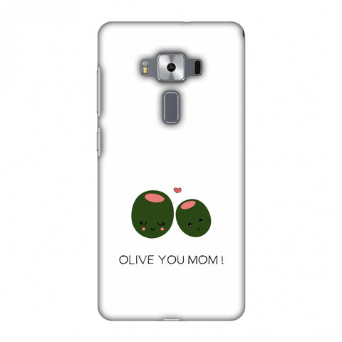 Olive You Mom - Beige Slim Hard Shell Case For Asus Zenfone 3 Deluxe ZS570KL