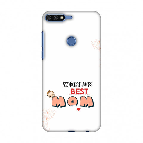 World's Best Mom - Beige Slim Hard Shell Case For Huawei Honor 7C