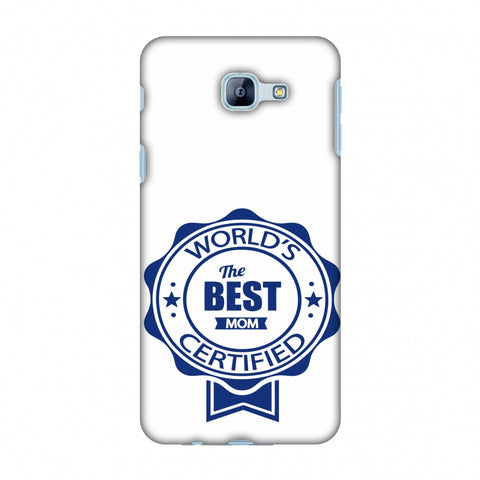 World's Certified - The Best Mom - White Slim Hard Shell Case For Samsung Galaxy A8 2016