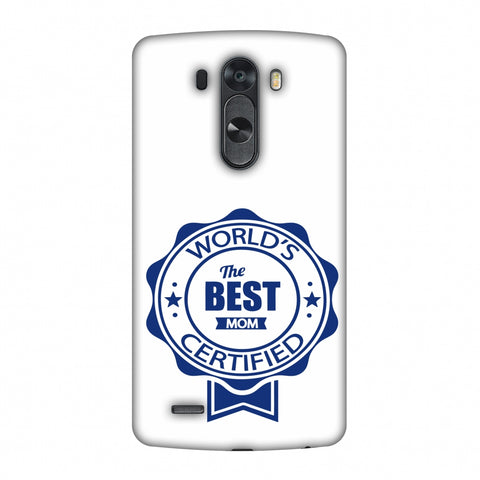 World's Certified - The Best Mom - White Slim Hard Shell Case For LG G4