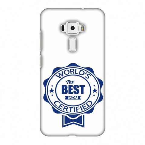 World's Certified - The Best Mom - White Slim Hard Shell Case For Asus Zenfone 3 ZE520KL