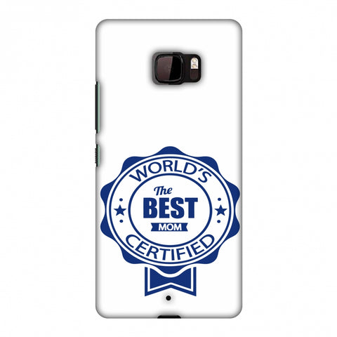 World's Certified - The Best Mom - White Slim Hard Shell Case For HTC U Ultra