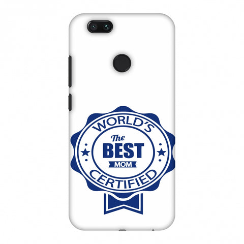 World's Certified - The Best Mom - White Slim Hard Shell Case For Xiaomi MI A1-5X