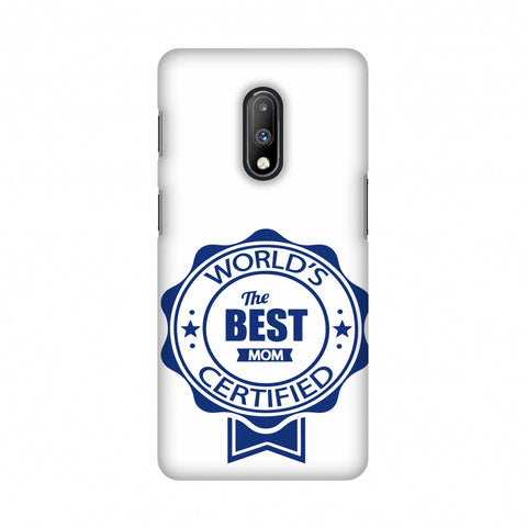 World's Certified- The Best Mom- White Slim Hard Shell Case For OnePlus 7