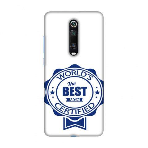 World's Certified- The Best Mom- White Slim Hard Shell Case For Redmi K20/K20 Pro
