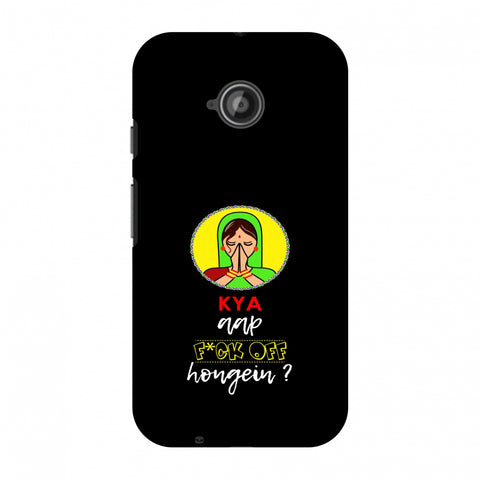 Kya Aap Fuck Off Hongein - Black Slim Hard Shell Case For Motorola Moto E 2nd Gen