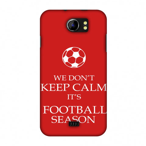 Football - We Don't Keep Calm - Red Slim Hard Shell Case For Micromax Canvas 2 A110
