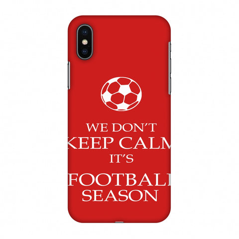 Football - We Don't Keep Calm - Red Slim Hard Shell Case For Apple iPhone X