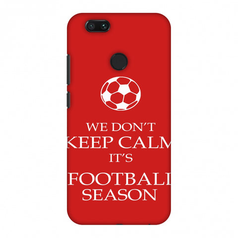Football - We Don't Keep Calm - Red Slim Hard Shell Case For Xiaomi MI A1-5X