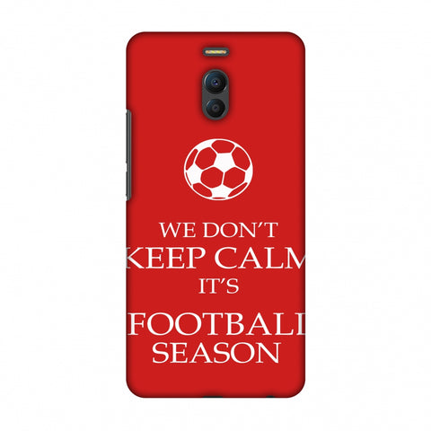 Football - We Don't Keep Calm - Red Slim Hard Shell Case For Meizu Note 6