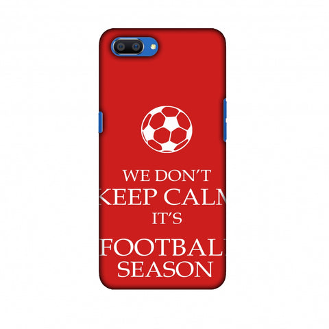 Football - We Don't Keep Calm - Red Slim Hard Shell Case For Oppo Realme C1