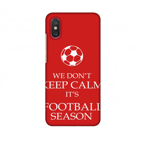 Football - We Don't Keep Calm - Red Slim Hard Shell Case For Xiaomi Mi 8 Pro