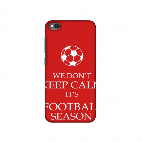 Football - We Don't Keep Calm - Red Slim Hard Shell Case For Redmi Go