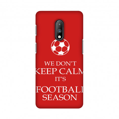 Soccer - We Don't Keep Calm - Red Slim Hard Shell Case For OnePlus 7