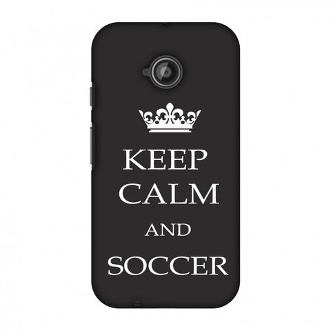 Soccer - Keep Calm And Soccer - Grey Slim Hard Shell Case For Motorola Moto E 2nd Gen