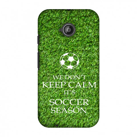 Soccer - We Don't Keep Calm - Green Grass Slim Hard Shell Case For Motorola Moto E 2nd Gen