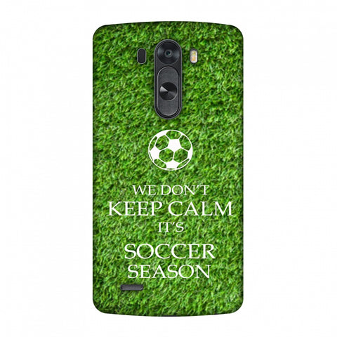 Soccer - We Don't Keep Calm - Green Grass Slim Hard Shell Case For LG G4