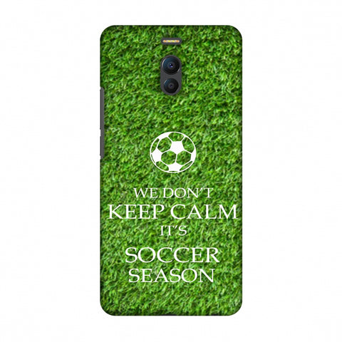 Soccer - We Don't Keep Calm - Green Grass Slim Hard Shell Case For Meizu Note 6
