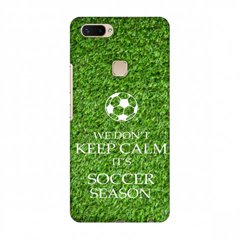 Soccer - We Don't Keep Calm - Green Grass Slim Hard Shell Case For Vivo X20 Plus