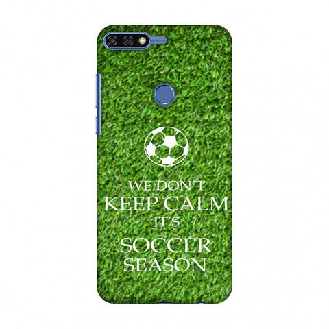 Soccer - We Don't Keep Calm - Green Grass Slim Hard Shell Case For Huawei Honor 7C