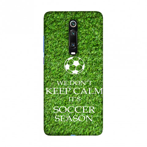 Soccer - We Don't Keep Calm - Green Grass Slim Hard Shell Case For Redmi K20/K20 Pro